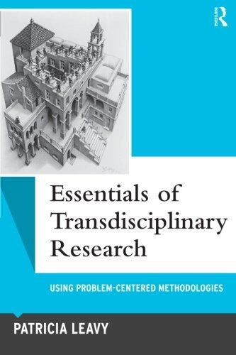 Essentials of Transdisciplinary Research (Qualitative Essentials)