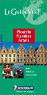 Picardie, Flandres, Artois par Michelin