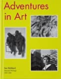 Adventures in Art, Sue Hubbard, 1906967210