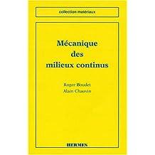 Mecanique des Milieux Continus (coll. Materiaux)
