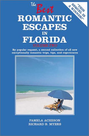 Download The Best Romantic Escapes in Florida, Volume Two ebook