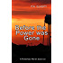 Before the Power was Gone: A Powerless World Series, Book 0.5