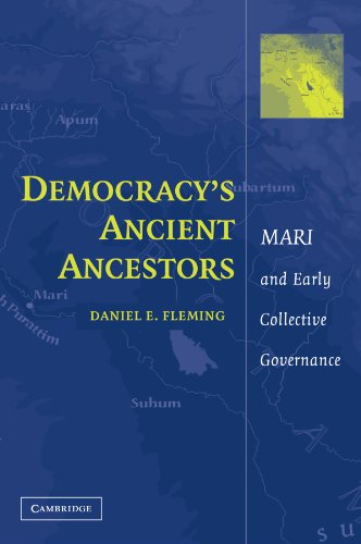 Democracy's Ancient Ancestors: Mari and Early Collective Governance