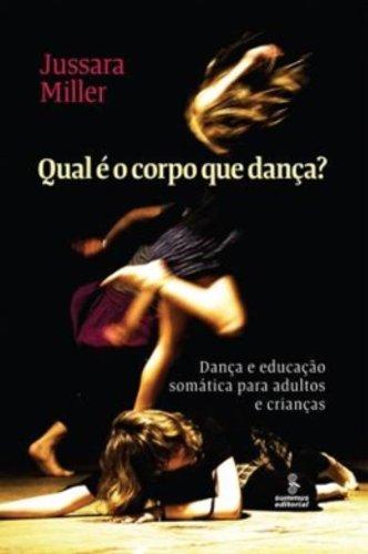 Qual É o Corpo que Dança?