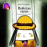 Bolsitas Raras, Rosa Tiziana Bruno, 8497006488