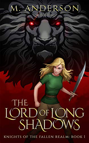 The Lord of Long Shadows: Knights of the Fallen Realm: Book 1 by [Anderson, M.]
