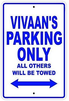 Great Tin Sign Aluminum,12x16,Vivaan'S Parking Only All Others Will Be Towed Safety Warning Business Signs Commercial Metal Sign Metal Aluminum