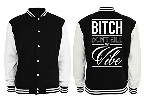 New Bitch Don`t Kill My Vibe College Vest Black