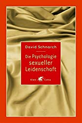 Die Psychologie sexueller Leidenschaft (German Edition)