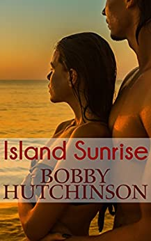 Island Sunrise by [Hutchinson, Bobby]