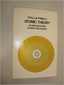 Atomic Theory: An Introduction to Wave Mechanics