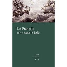 Les Français sont dans la baie: L'expédition en baie de Bantry, 1796 (Littérature et civilisation irlandaises)