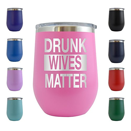 Drunk Wives Matter Engraved 12 oz Stemless Wine Tumbler Cup Glass Etched - Funny Gifts for him, her, mom, dad, husband, wife (Pink - 12 (Drunk Glass)