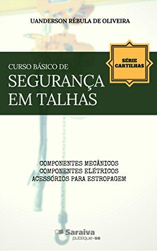 Curso básico de segurança em talhas (Série Cartilhas) (Portuguese Edition) by [