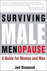 Surviving Male Menopause.  A Guide for Women and Men Paperback
