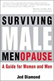 Surviving Male Menopause.  A Guide for Women and Men