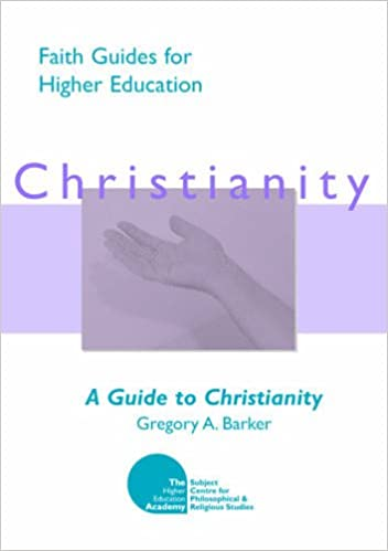 A Guide to Christianity (Faith Guides for Higher Education)