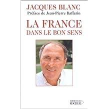 FRANCE DANS LE BON SENS (LA)