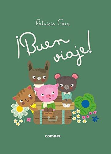 ¡Buen viaje! (Los Dudús) (Spanish Edition)