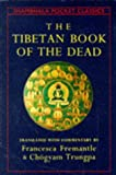 The Tibetan Book of the Dead, Chögyam Trungpa, 0877736758