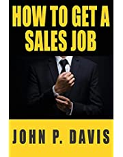 How To Get A Sales Job