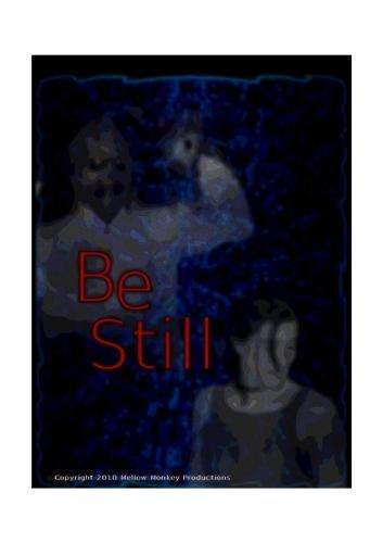 (Be Still)