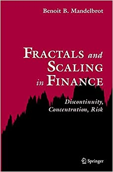 Fractals And Scaling In Finance: Discontinuity, Concentration, Risk. Selecta Volume E Free Download
