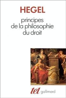 Principes de la philosophie du droit par Hegel