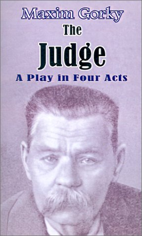 The Judge: A Play in Four Acts ebook