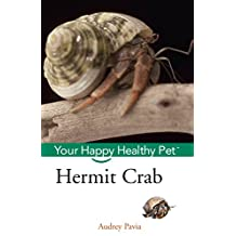 Hermit Crab: Your Happy Healthy Pet