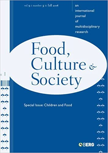 Food, Culture and Society: v  9, Issue 3: An International Journal