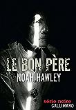 Le bon père (Série noire) (French Edition)