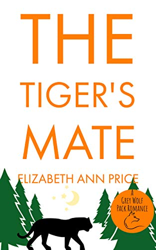 The Tiger's Mate (Grey Wolf Pack Book 12)