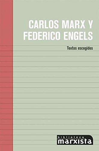 Download Carlos Marx y Federico Engels: Textos Escogidos (Biblioteca Marxista) (Spanish Edition) PDF