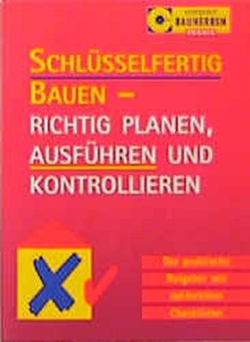 Baukontrolle / Schlüsselfertig bauen (Compact Bauherren-Praxis)