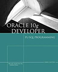 Learn how to use the PL/SQL programming language effectively, using one of the most popular and widely-used software programs in large companies today. Oracle 10g Developer: PL/SQL Programming uses Oracle 10g to provide an overview of the PL/...