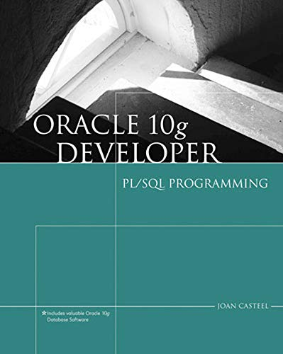 Oracle 10g Developer: PL/SQL Programming