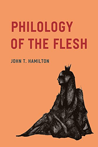 Philology of the Flesh by University of Chicago Press