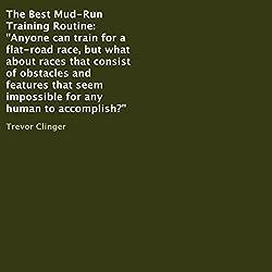 The Best Mud-Run Training Routine