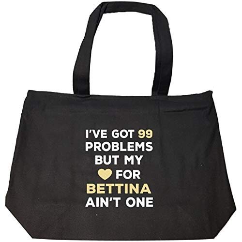 I've Got 99 Problems But My Love For Bettina Ain't One - Tote Bag With Zip ()