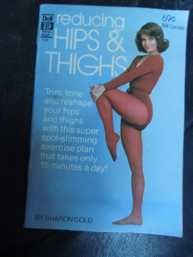 Reducing Hips & Thighs (Dell Purse Book)