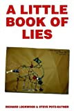 A Little Book of Lies (or Penguin Gynaecology for Beginners), Richard Lockwood and Steve, RichardPotz-Rayner Lockwood, 1411675819