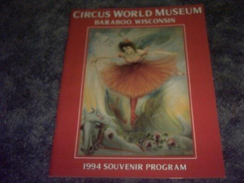 Circus World Museum 1994 Souvenir Program - Barnum Bailey Circus Museum