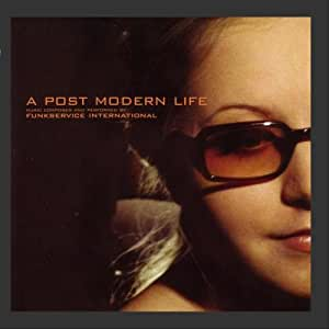 A Post Modern Life