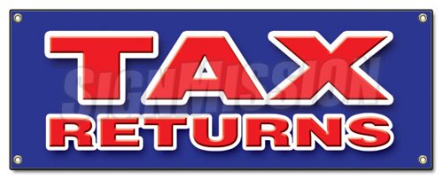 Tax Returns Banner Sign File Income Taxes Signs Accountant Irs W2 Refund