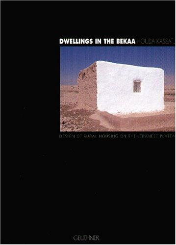 Dwellings in the Bekaa : Design of rural housing on the Lebanese Plateau
