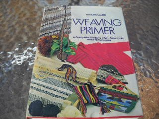 Weaving Primer: Complete Guide to Inkle, Backstrap and Frame Looms (Chilton's creative crafts series)