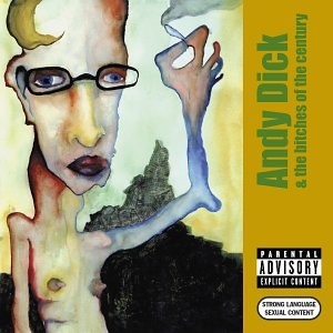 Andy Dick - Andy Dick & The Bitches of the - Zortam Music
