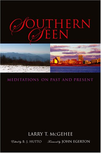 Read Online Southern Seen: Meditations on Past and Present pdf epub