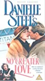 Danielle Steel's No Greater Love [VHS]